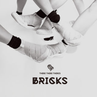 THERE THERE THERES アルバム「BRICKS」絶賛配信中!