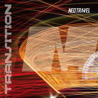NEO TRA-VEL ファーストフルアルバム「Transition」2019年8月9日配信開始!