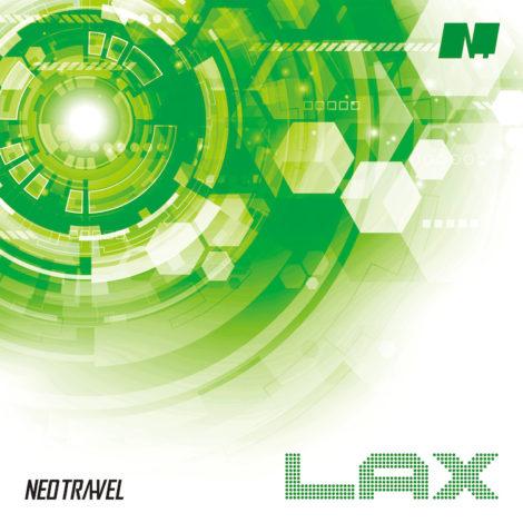 NEO TRA-VEL ニューシングル「LAX」2021年5月21日リリース!